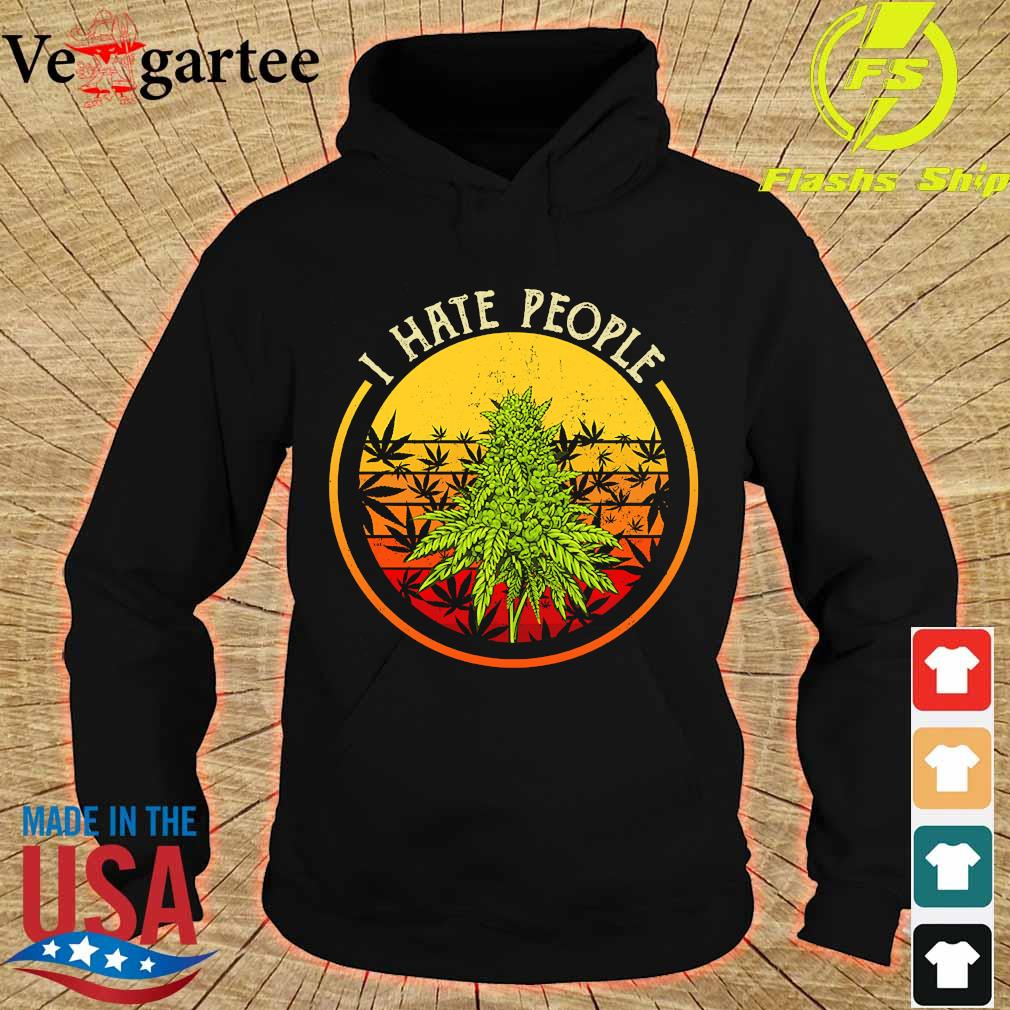Cannabis I hate people vintage s hoodie