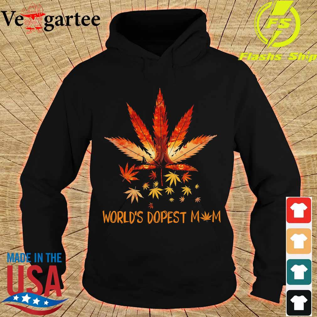 Cannabis World's dopest mom s hoodie