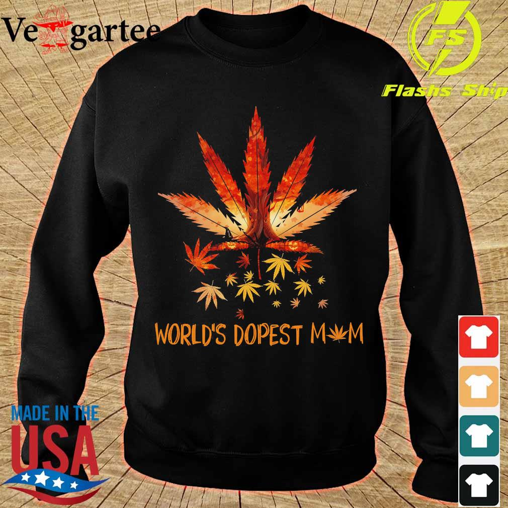 Cannabis World's dopest mom s sweater