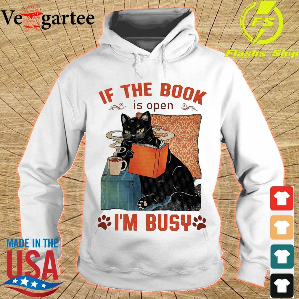 Cat read books If the book is open I'm busy s hoodie