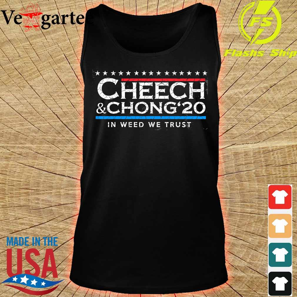 Cheech' Chong' 20 In weed We trust s tank top