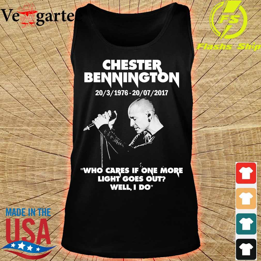 Chester Bennington 20 3 1976 20 07 2017 who cares if one more light goes out will I do s tank top