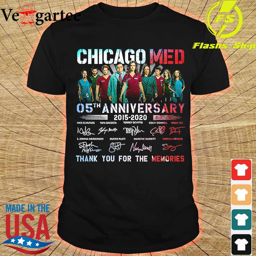 Chicago Med 05th anniversary 2015 2020 thank You for the memories signatures shirt