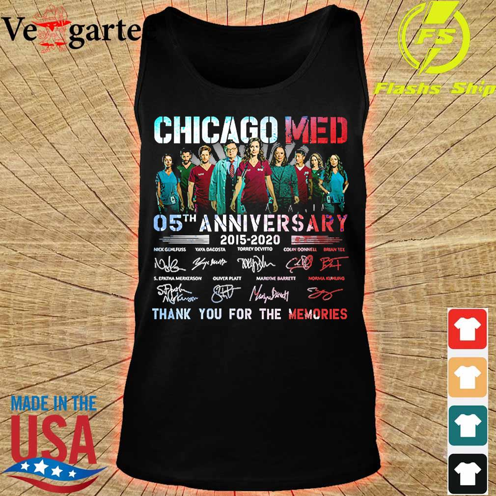 Chicago Med 05th anniversary 2015 2020 thank You for the memories signatures s tank top
