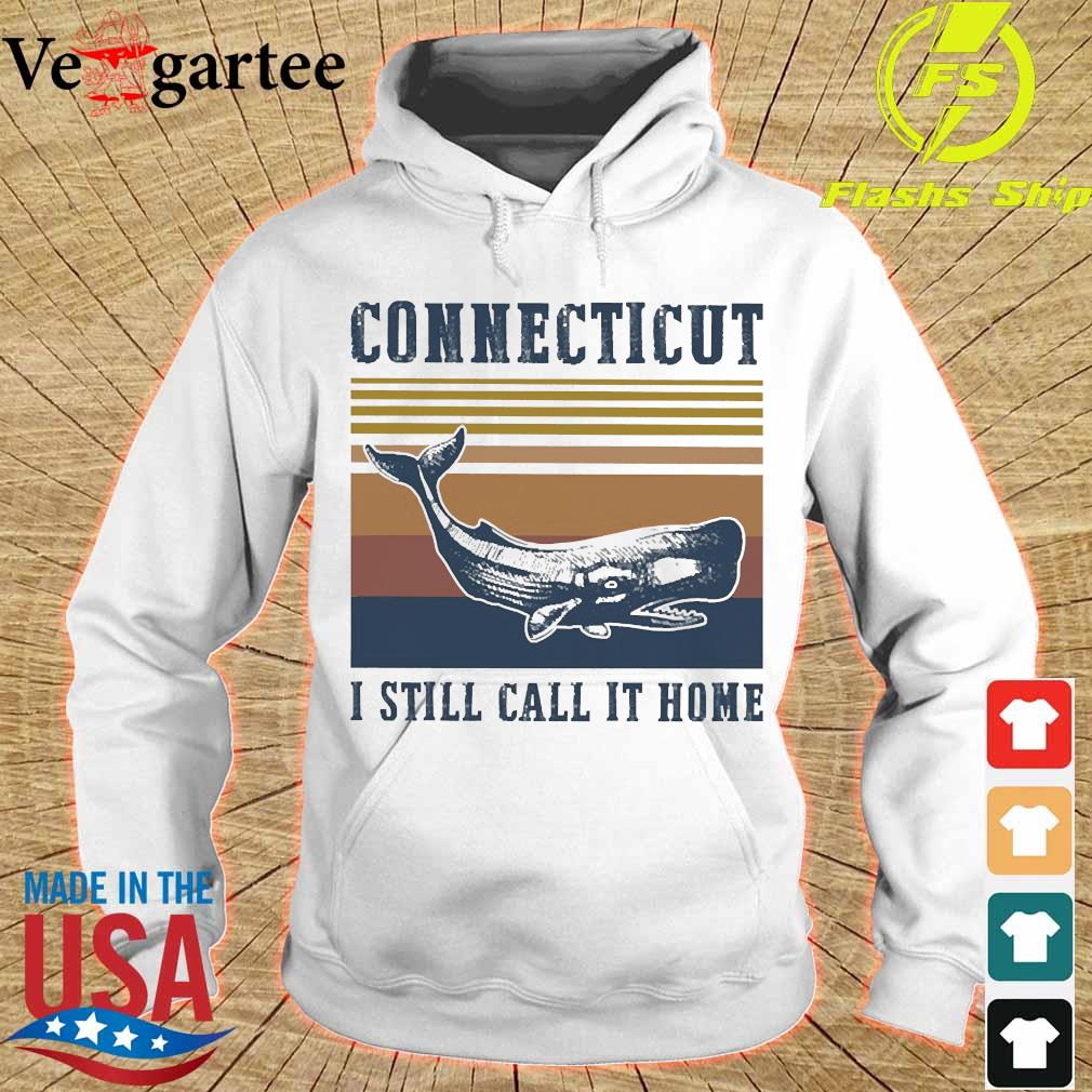 Connecticut I still call it home vintage s hoodie