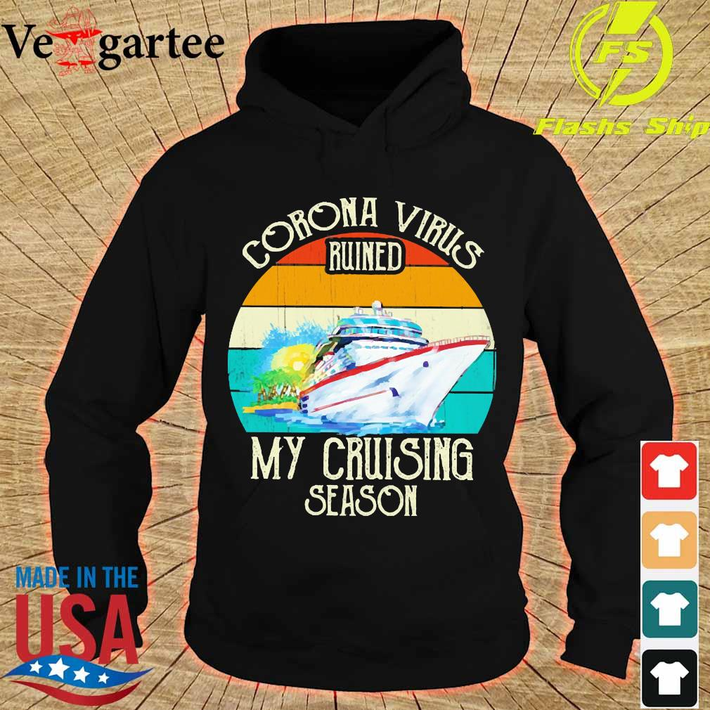 Corona virus ruined my cruising season vintage s hoodie