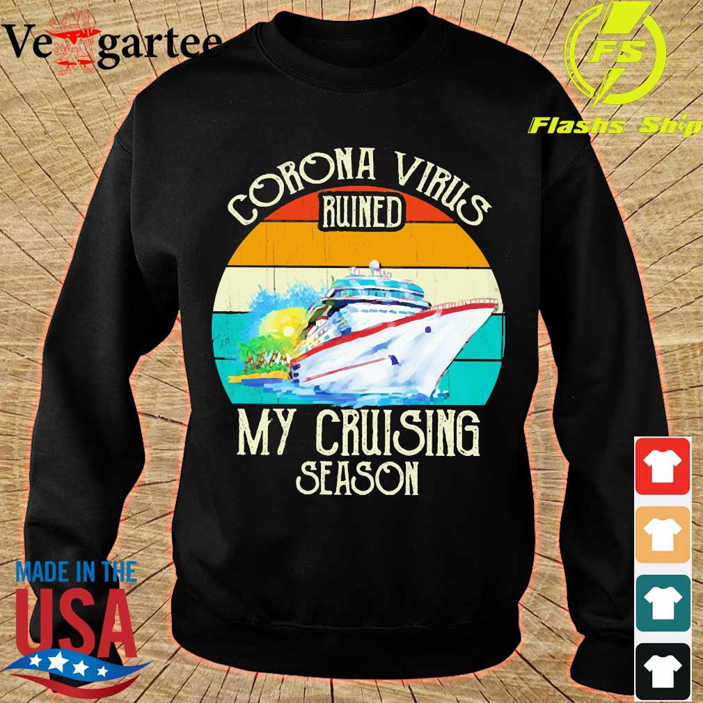Corona virus ruined my cruising season vintage s sweater