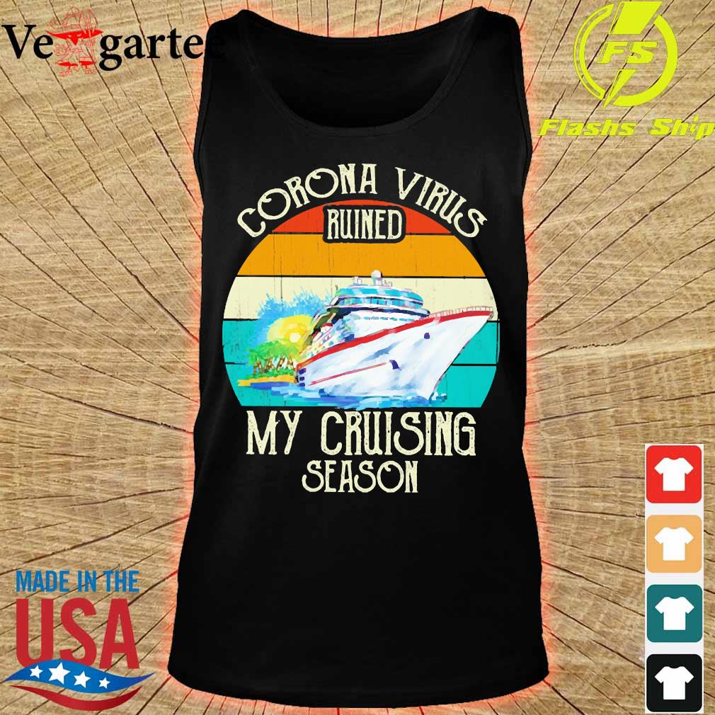 Corona virus ruined my cruising season vintage s tank top