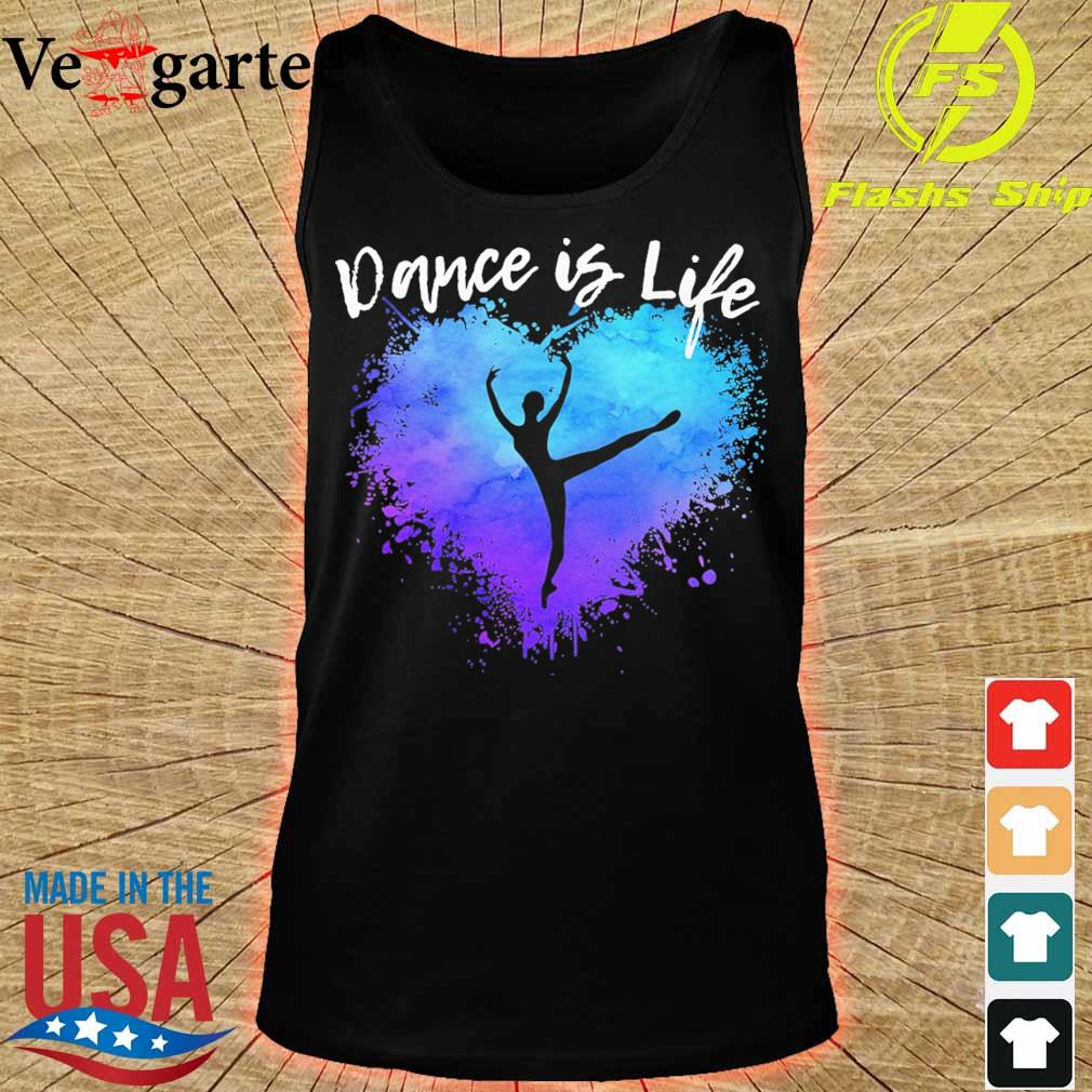 Dance is life colorful s tank top