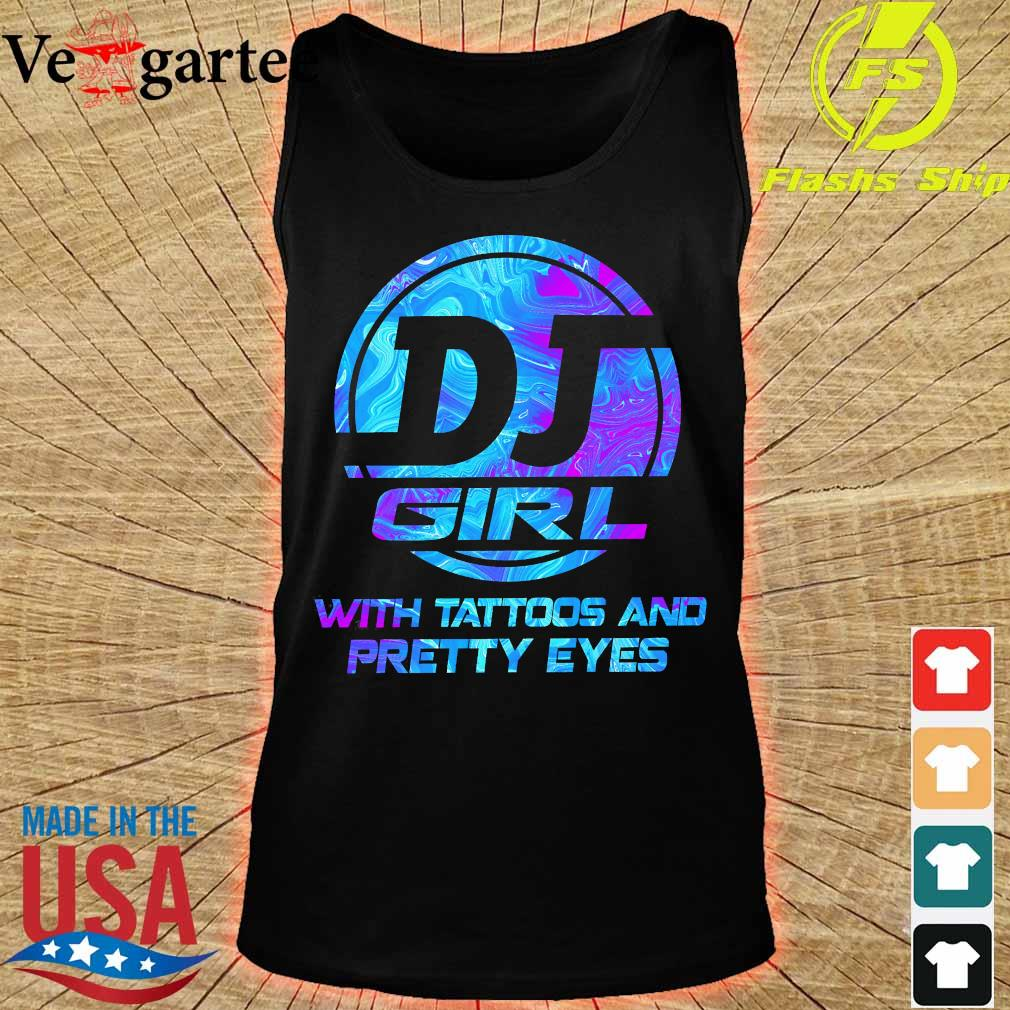 DJ girl with tattoos and Pretty eyes s tank top