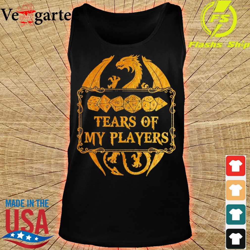 Dnd tears of my players s tank top