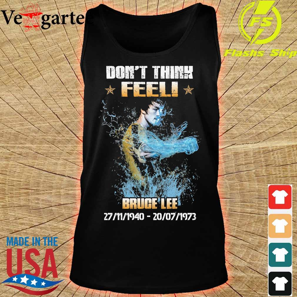 Don't think feel Bruce Lee 1940 1973 s tank top