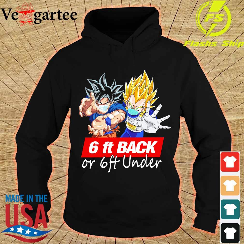 Dragon ball 6ft back or 6ft under s hoodie