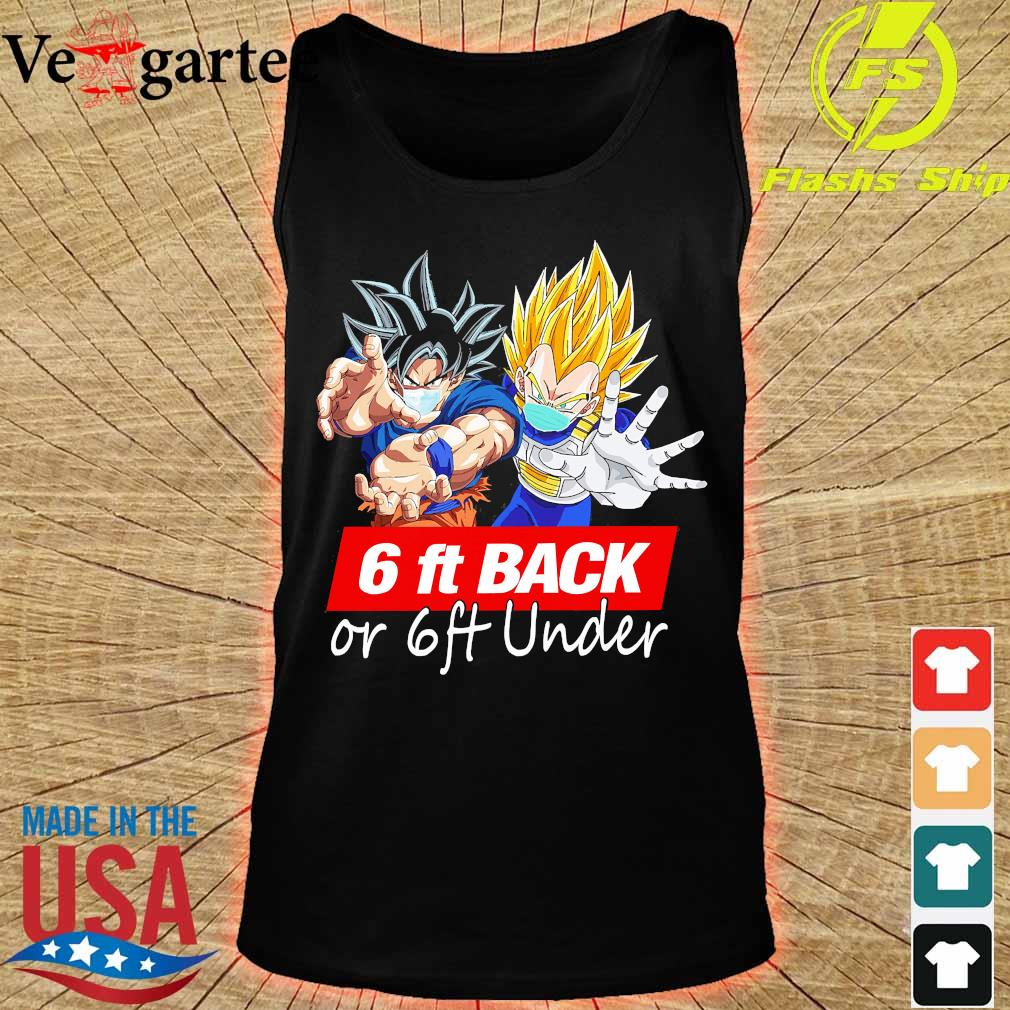 Dragon ball 6ft back or 6ft under s tank top