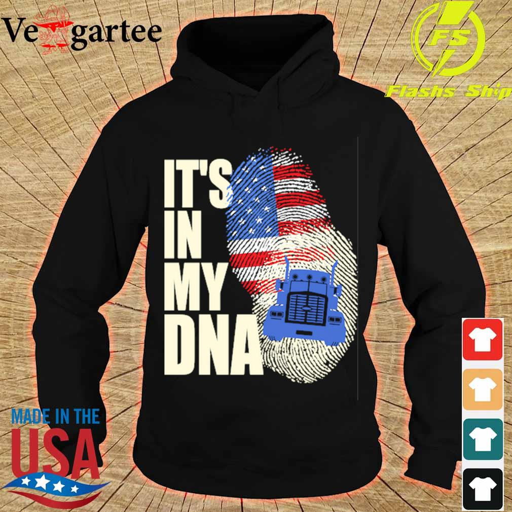 Driver America it's in my DNA s hoodie