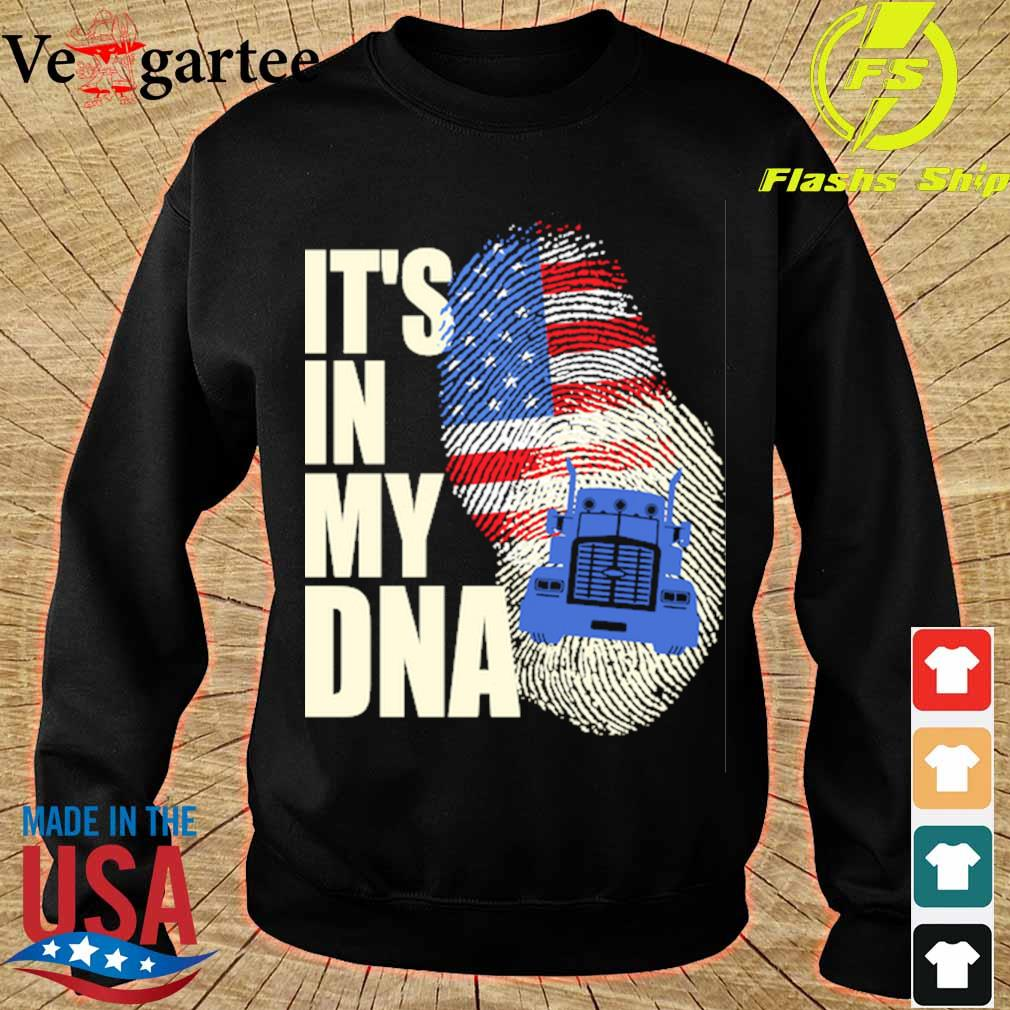 Driver America it's in my DNA s sweater