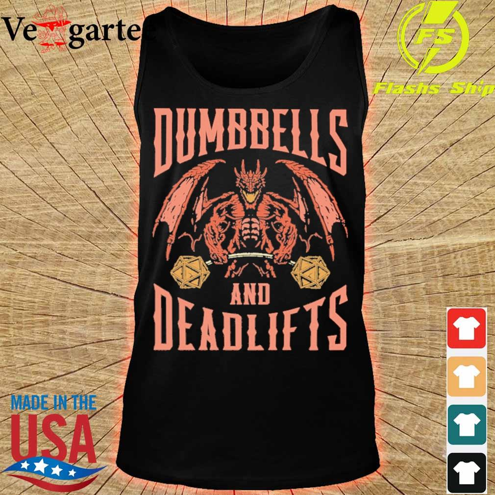 Dumbbells and deadlifts s tank top