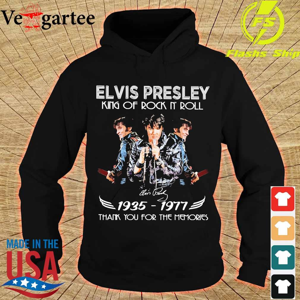 Elvis Presley King of rock n' roll signature 1935 1977 thank You for the memories s hoodie
