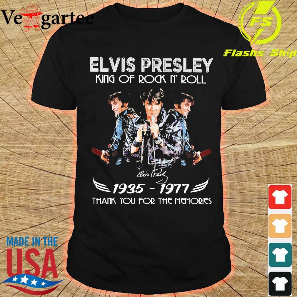 Elvis Presley King of rock n' roll signature 1935 1977 thank You for the memories shirt