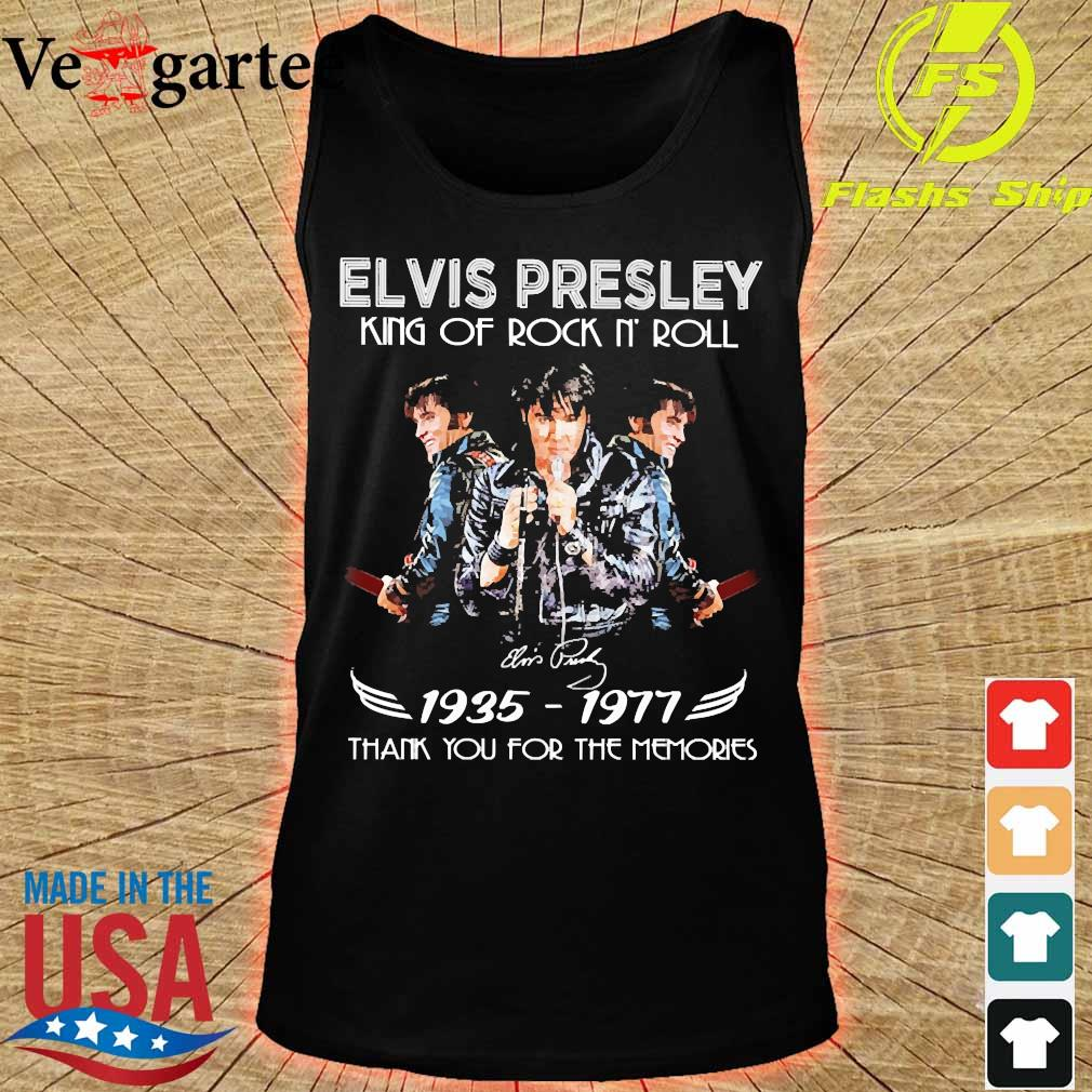 Elvis Presley King of rock n' roll signature 1935 1977 thank You for the memories s tank top