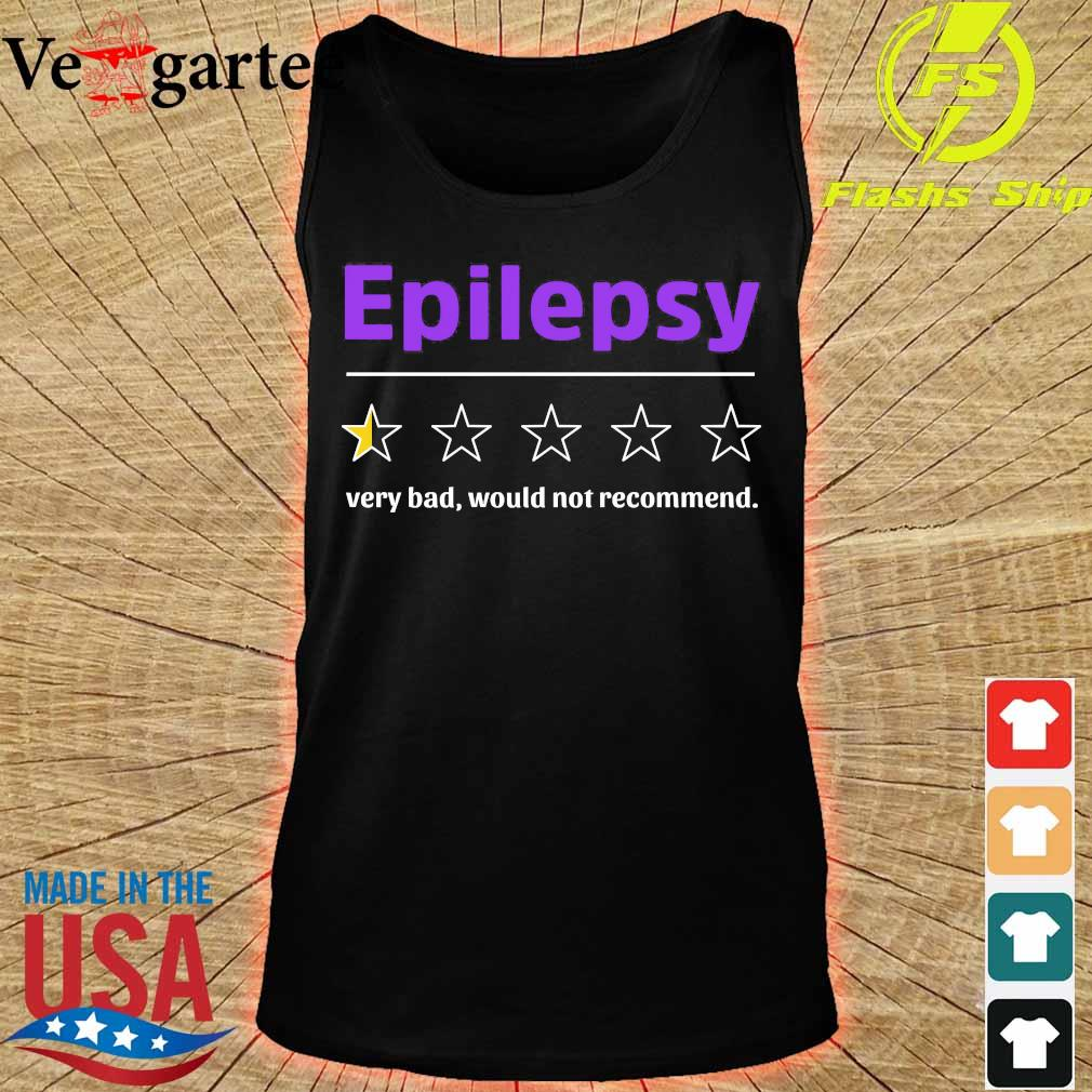 Epilepsy very bad would not recommend s tank top