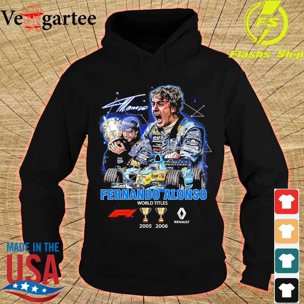 Fernando Alonso world Titles 2005 2006 signature s hoodie