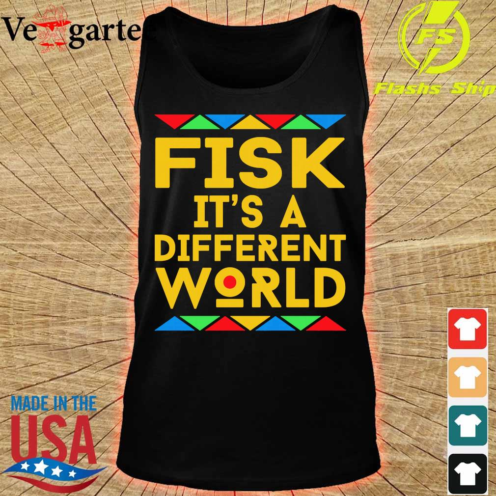 Fisk It's a different world s tank top