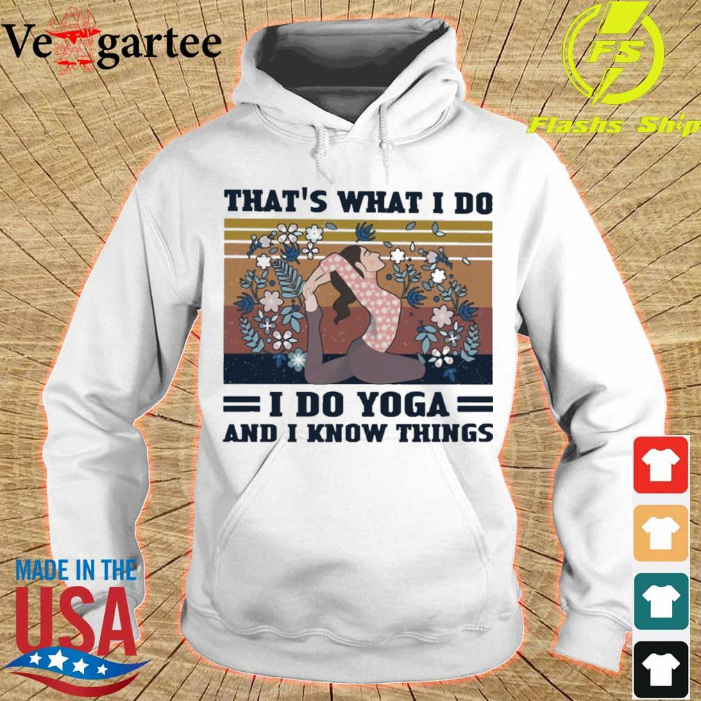 Girl floral That's what i do i do yoga and i know things vintage s hoodie