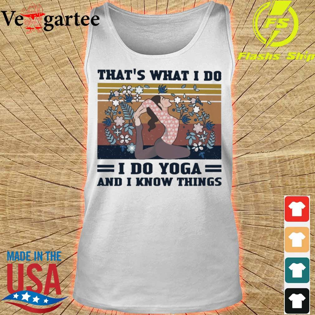 Girl floral That's what i do i do yoga and i know things vintage s tank top