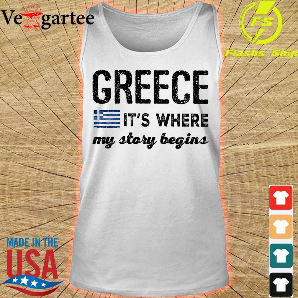Greece It_s where my story begins s tank top