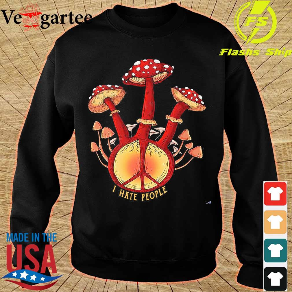Hippie mushroom I hate people s sweater