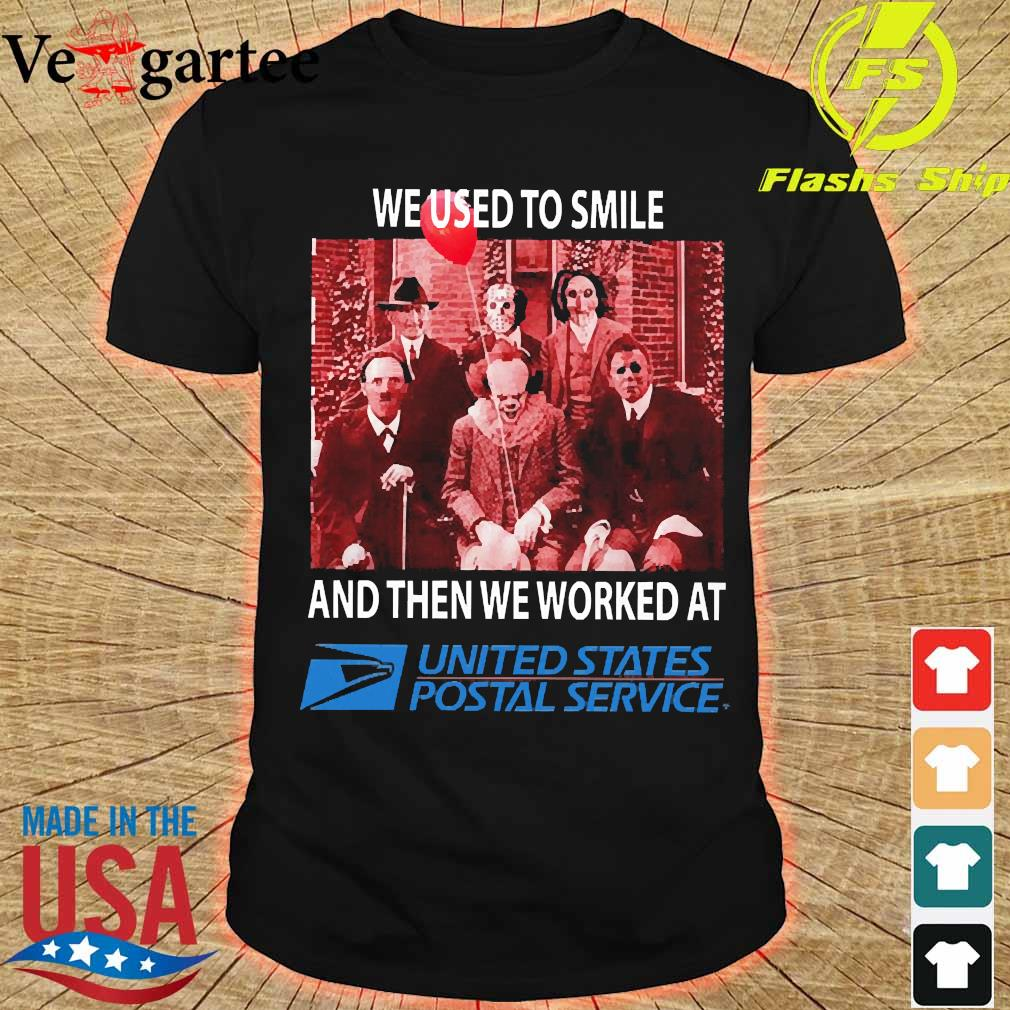 Horror characters We used to smile and then We worked at United States Postal Service shirt