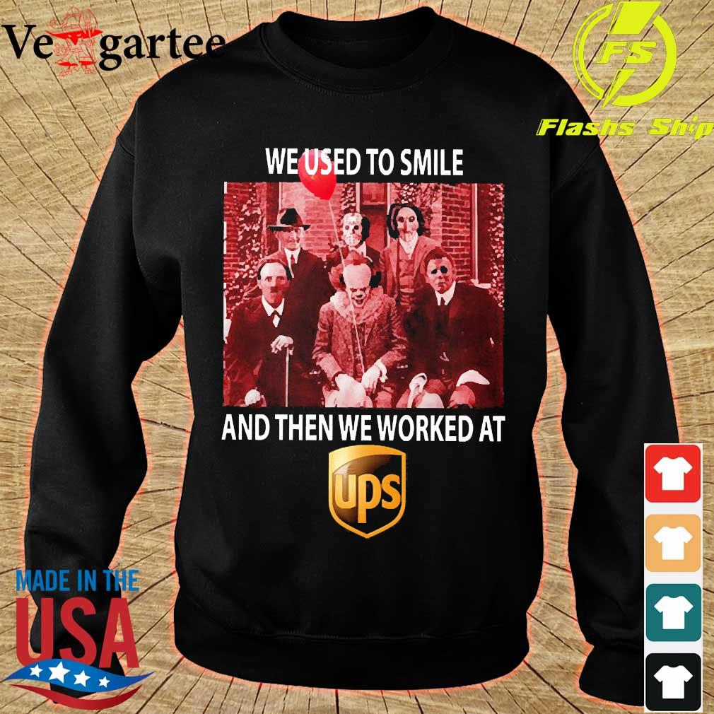 Horror characters We used to smile and then We worked at UPS s sweater
