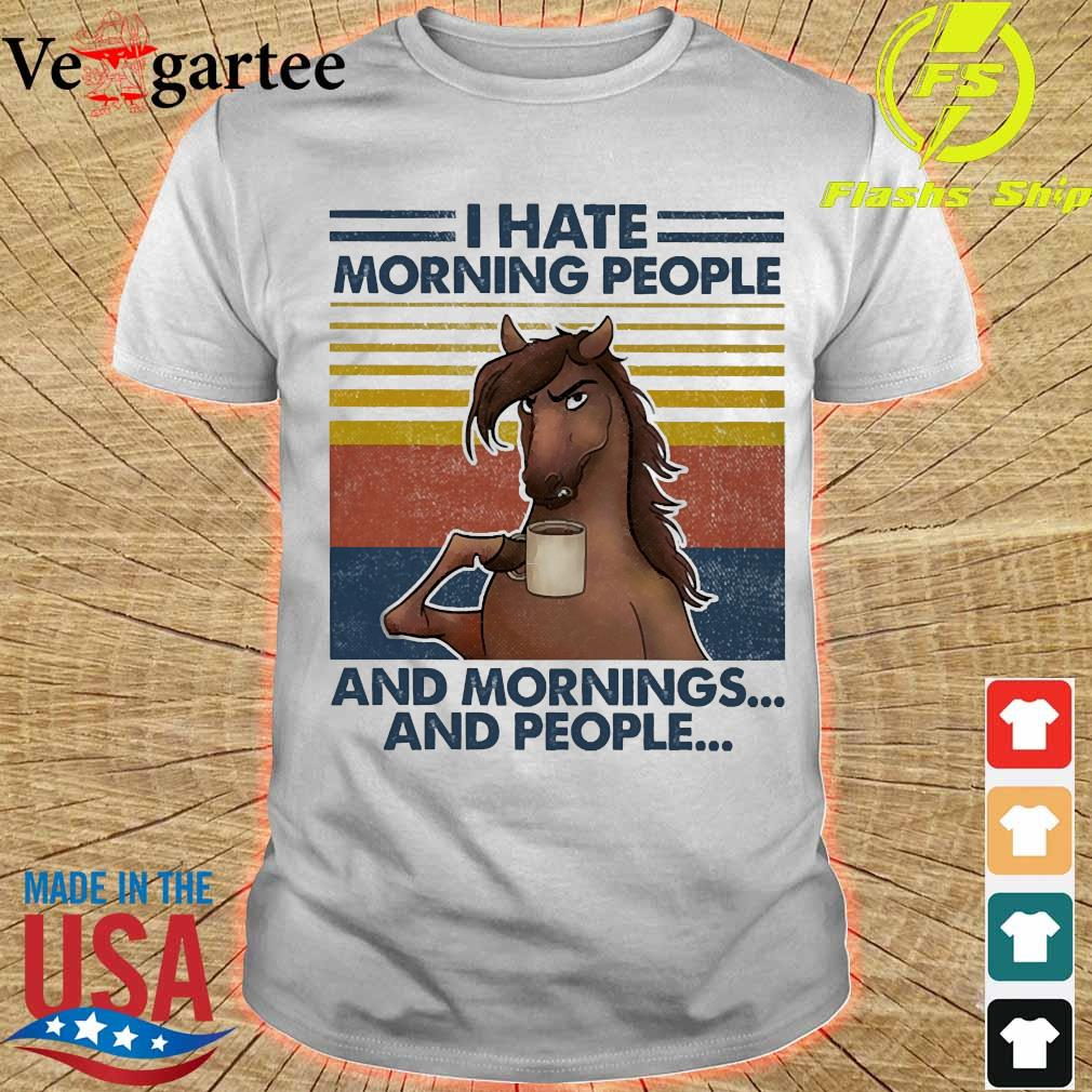 Horses drinking coffee I hate morning people and mornings and people vintage shirt
