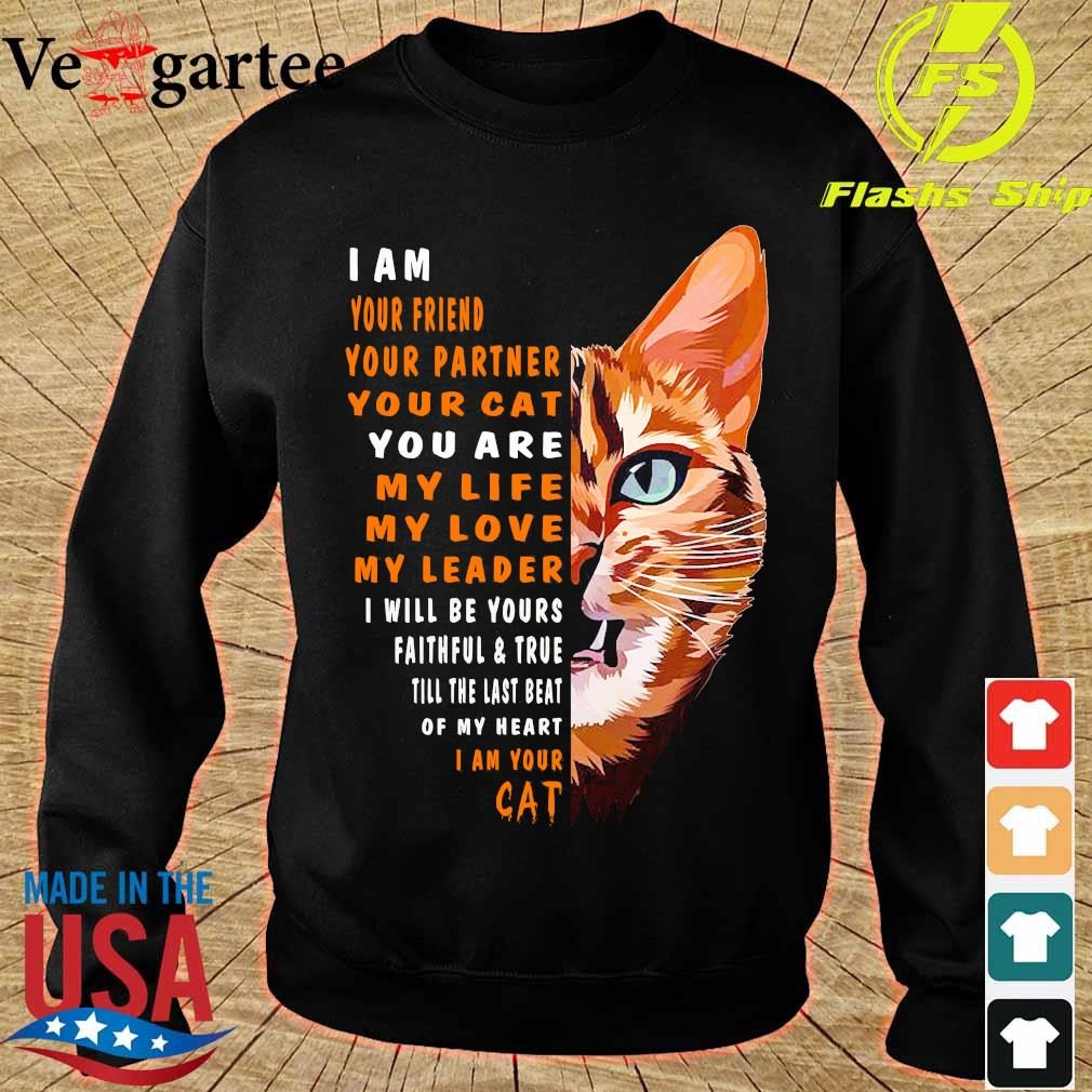 I am your friend your partner your Cat Cat Shirt sweater
