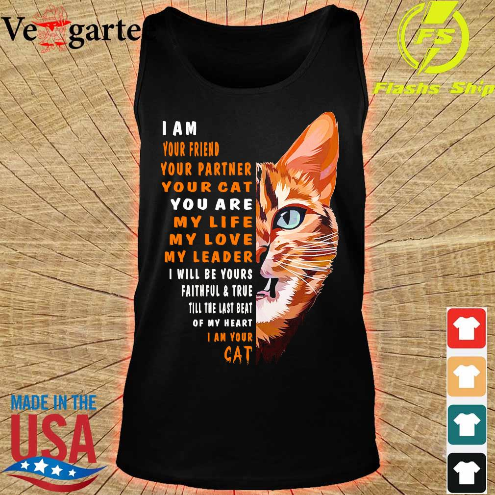 I am your friend your partner your Cat Cat Shirt tank top