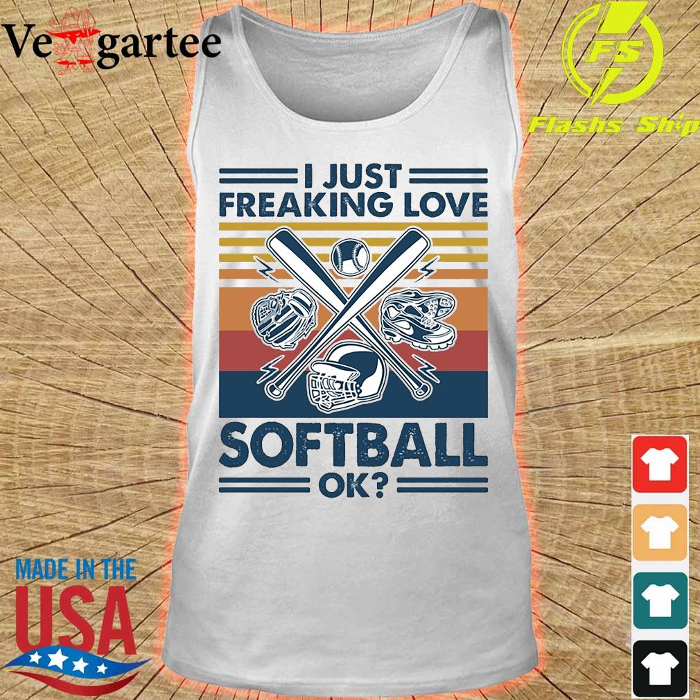 I just freaking love softball ok vintage s tank top