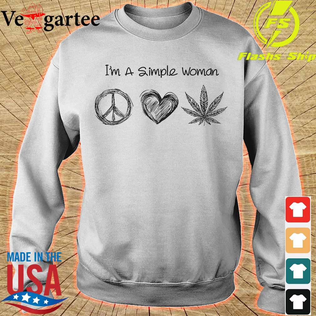 I'm a simple woman peace heart weed s sweater