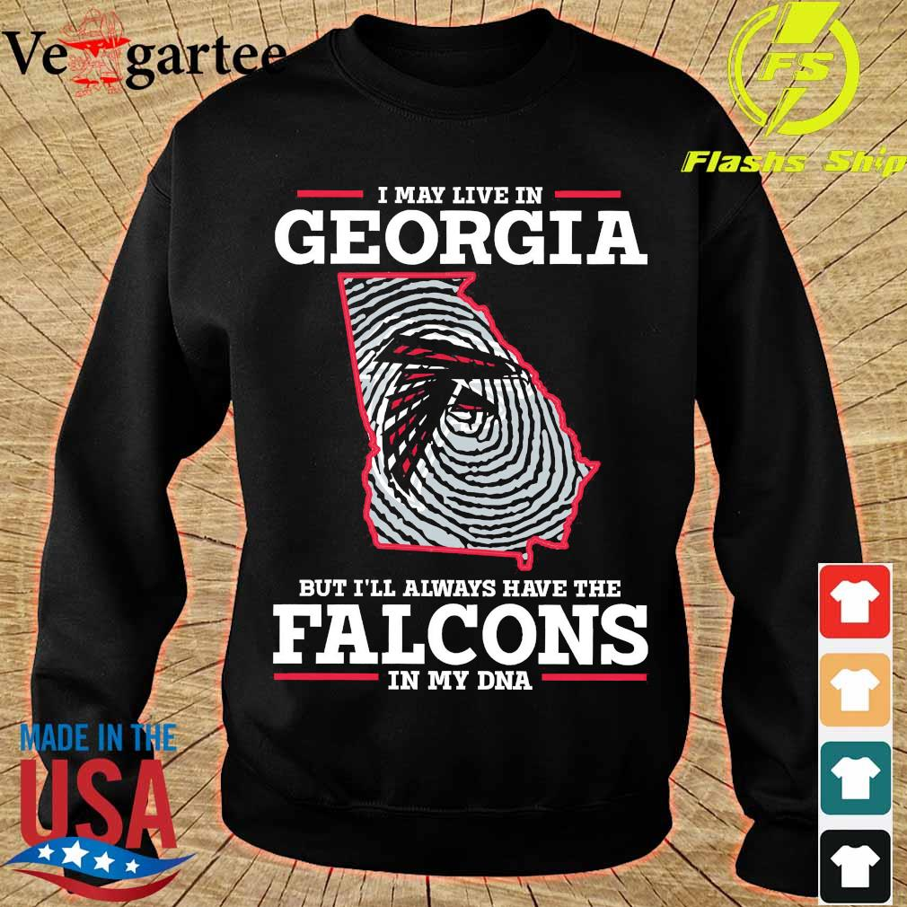 I may live in Georgia but I'll always have the Falcons in my DNA s sweater