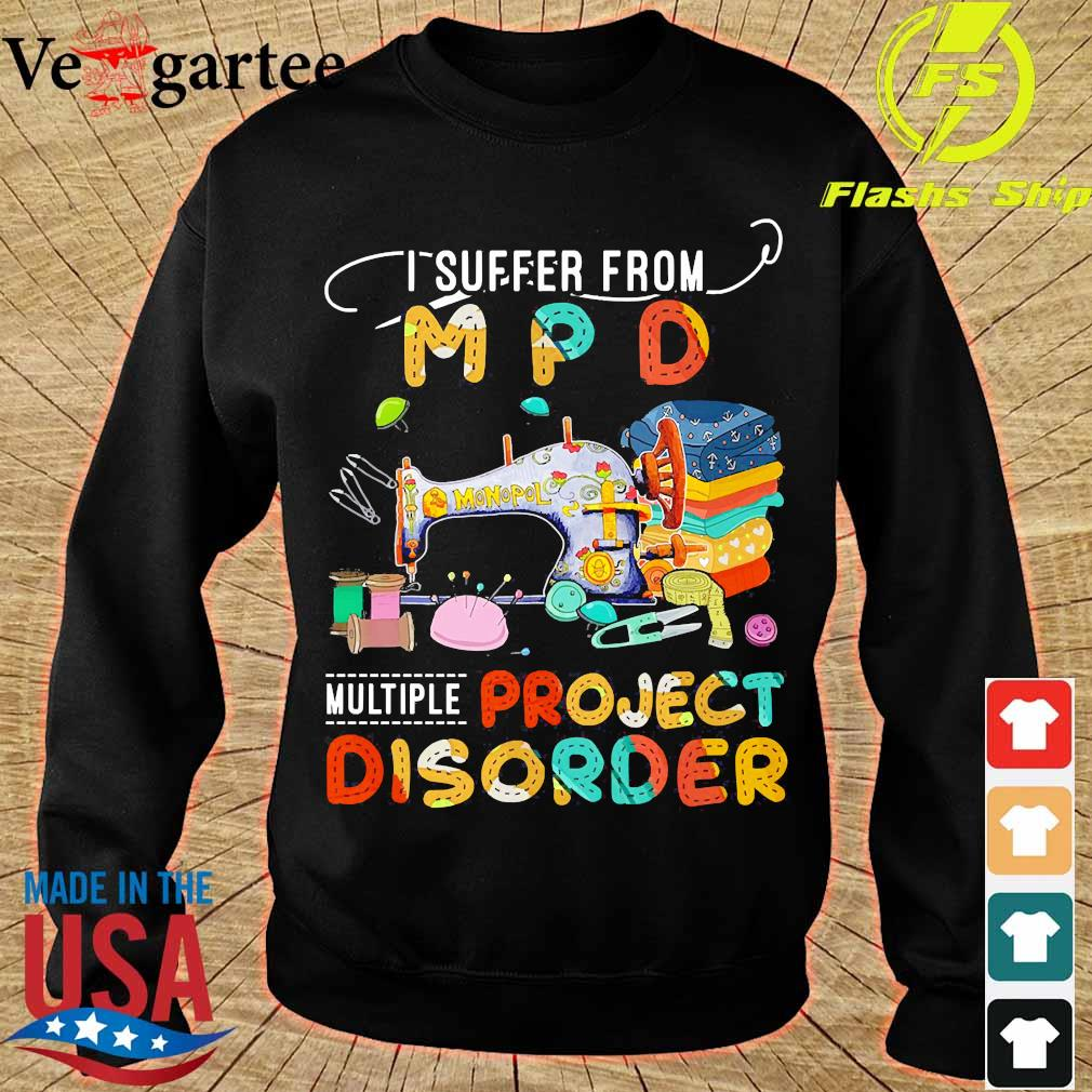I suffer from MPD multiple project disorder s sweater