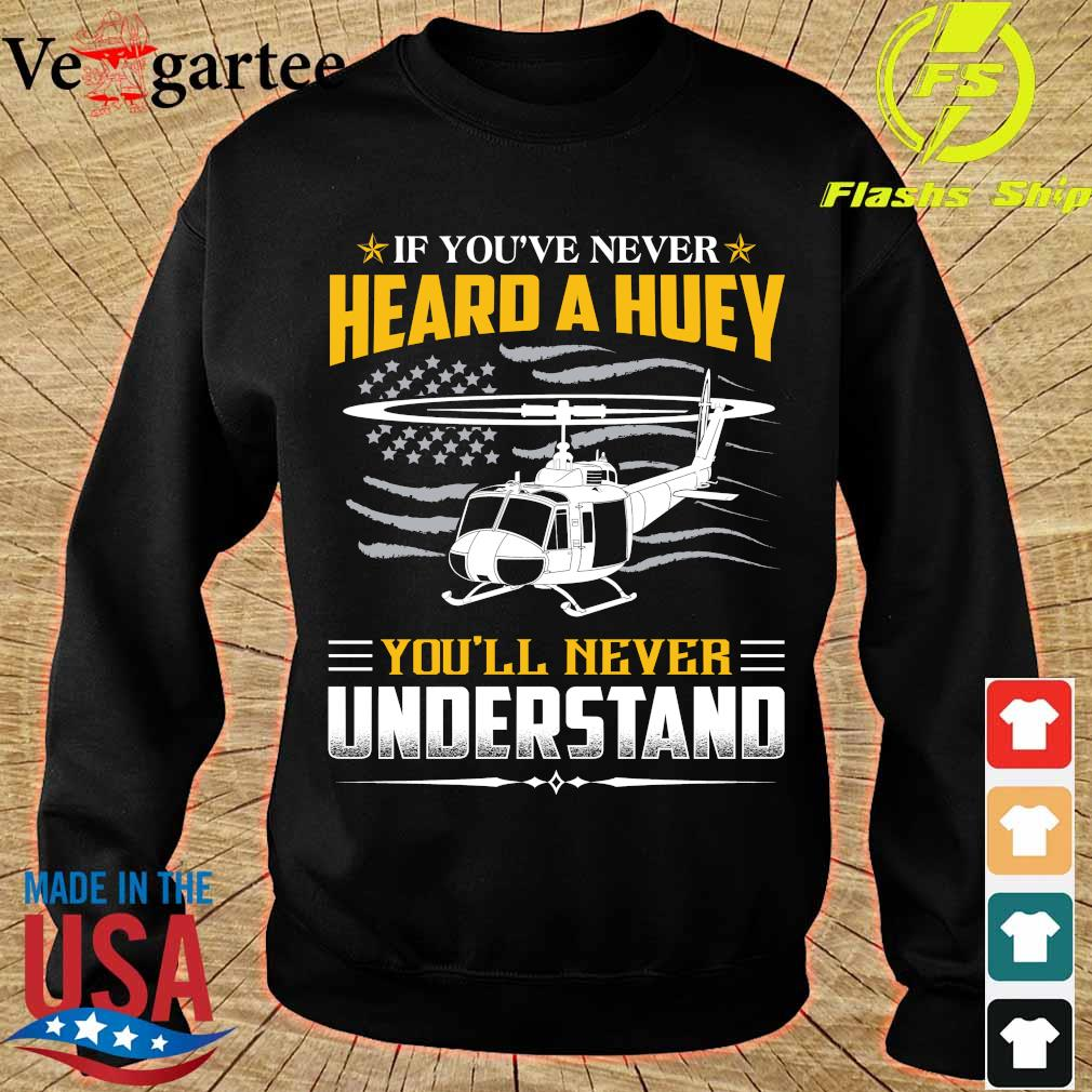If You've never Heard a huey You'll never understand s sweater