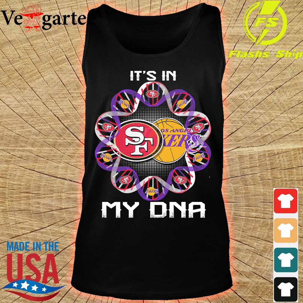 It's in my DNA San Francisco 49Ers and Los Angeles Lakers s tank top