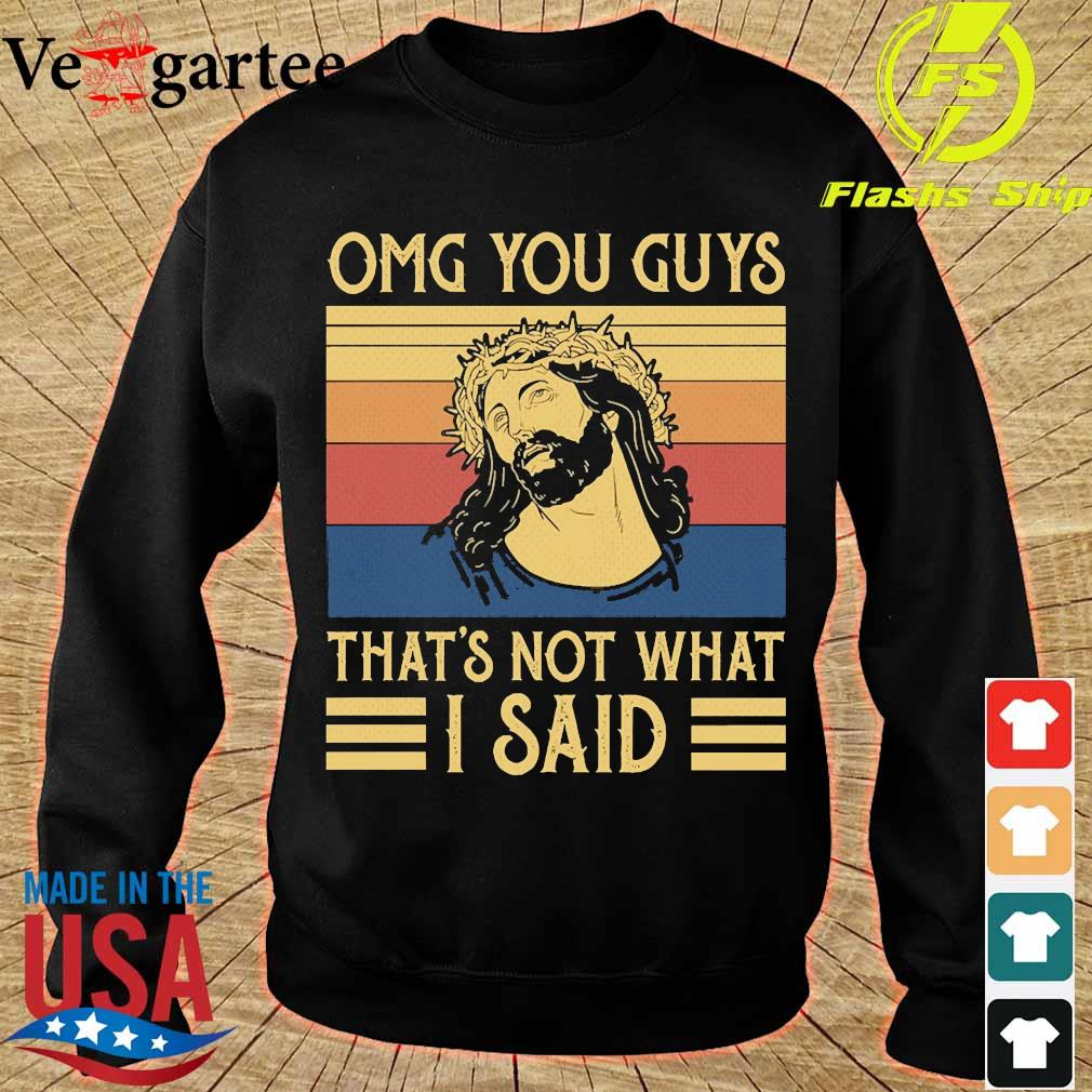 Jesus omg You Guys that's not what I said vintage s sweater