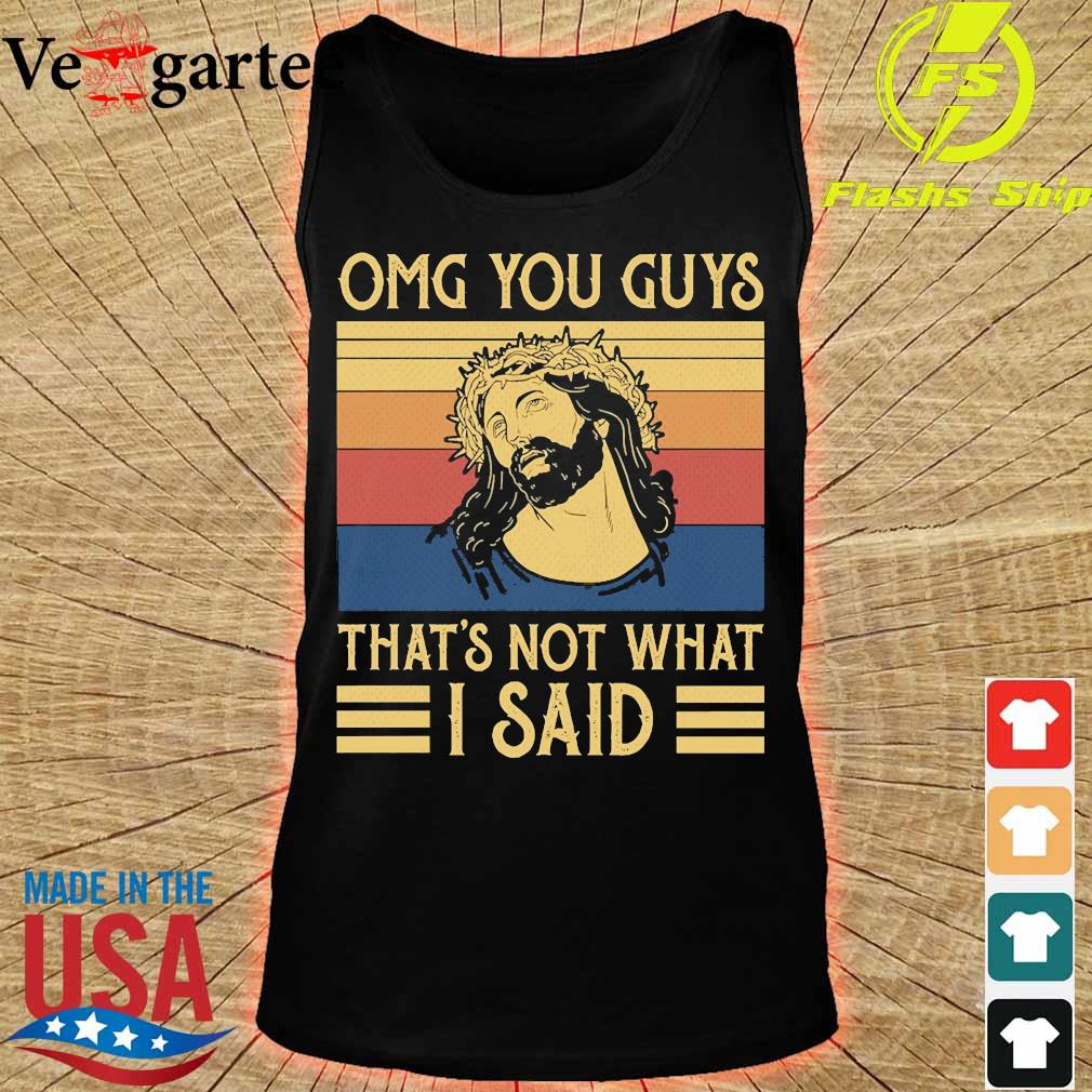 Jesus omg You Guys that's not what I said vintage s tank top