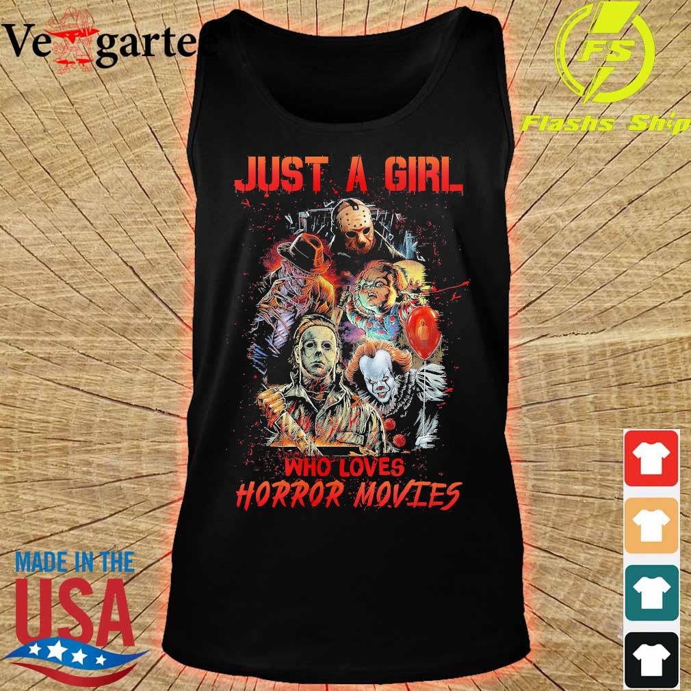 Just a girl who loves Horror movies s tank top