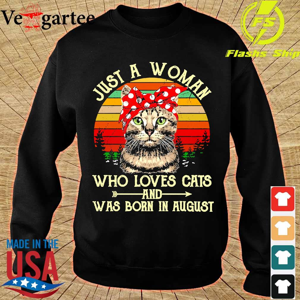 Just a woman who loves cats and was born in august vintage s sweater