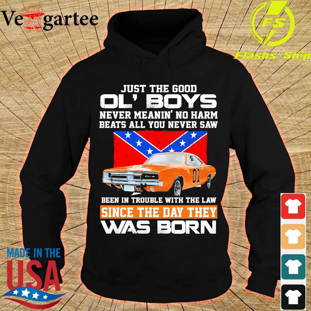 Just the good Ol' Boys never meanin' no harm beats all You never saw been in Trouble with the law since the day They was born s hoodie