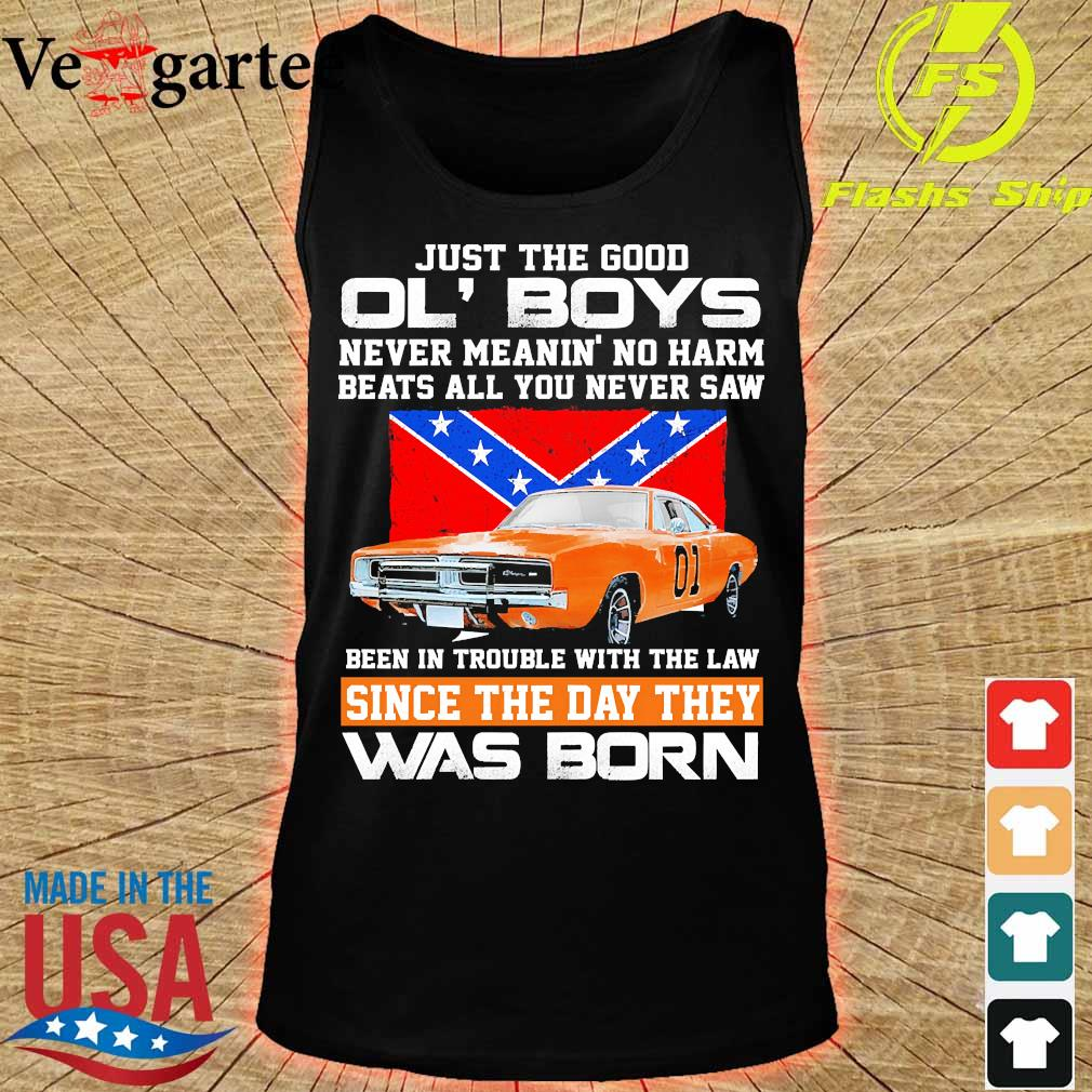 Just the good Ol' Boys never meanin' no harm beats all You never saw been in Trouble with the law since the day They was born s tank top