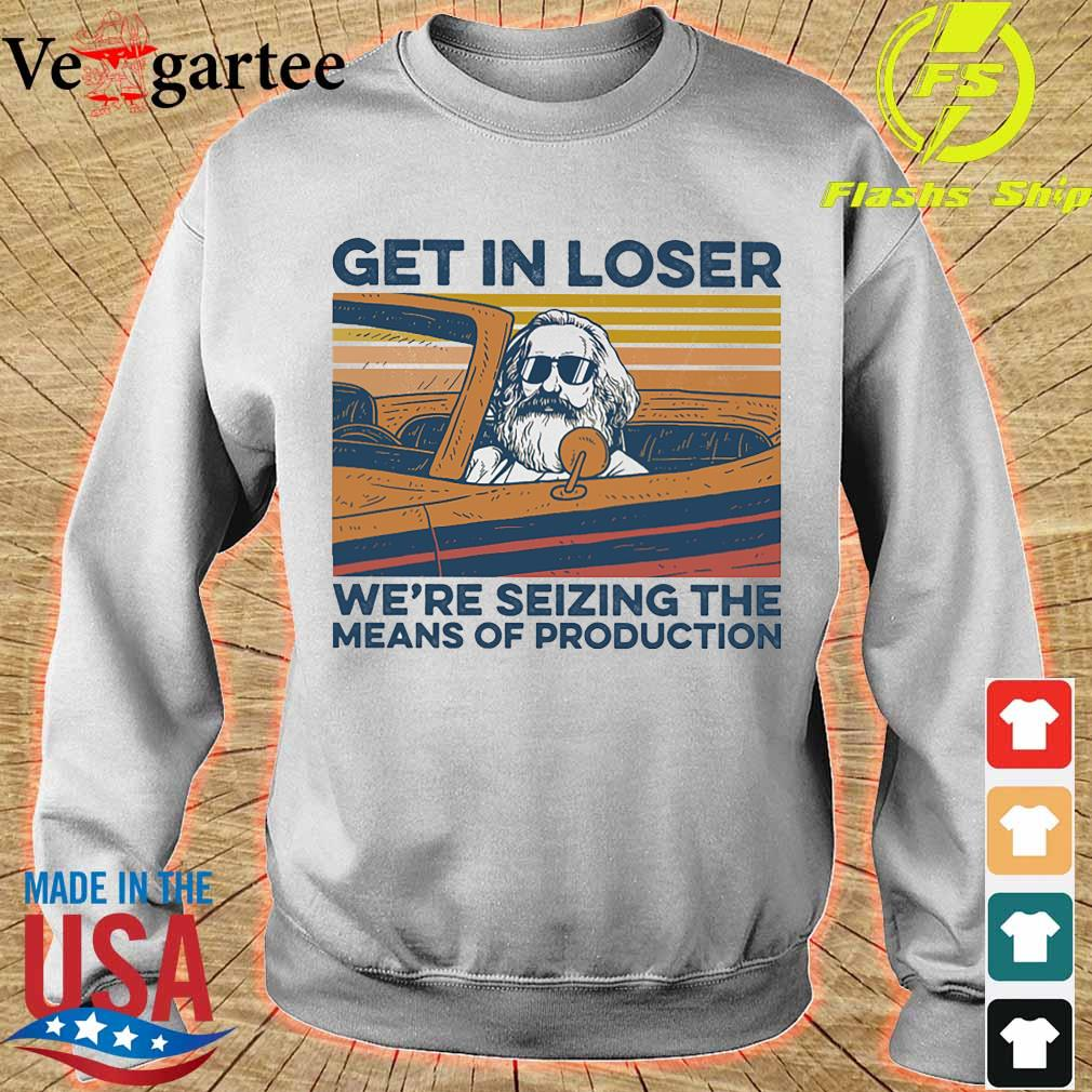 Karl Marx Get in loser We're seizing the means of production vintage s sweater