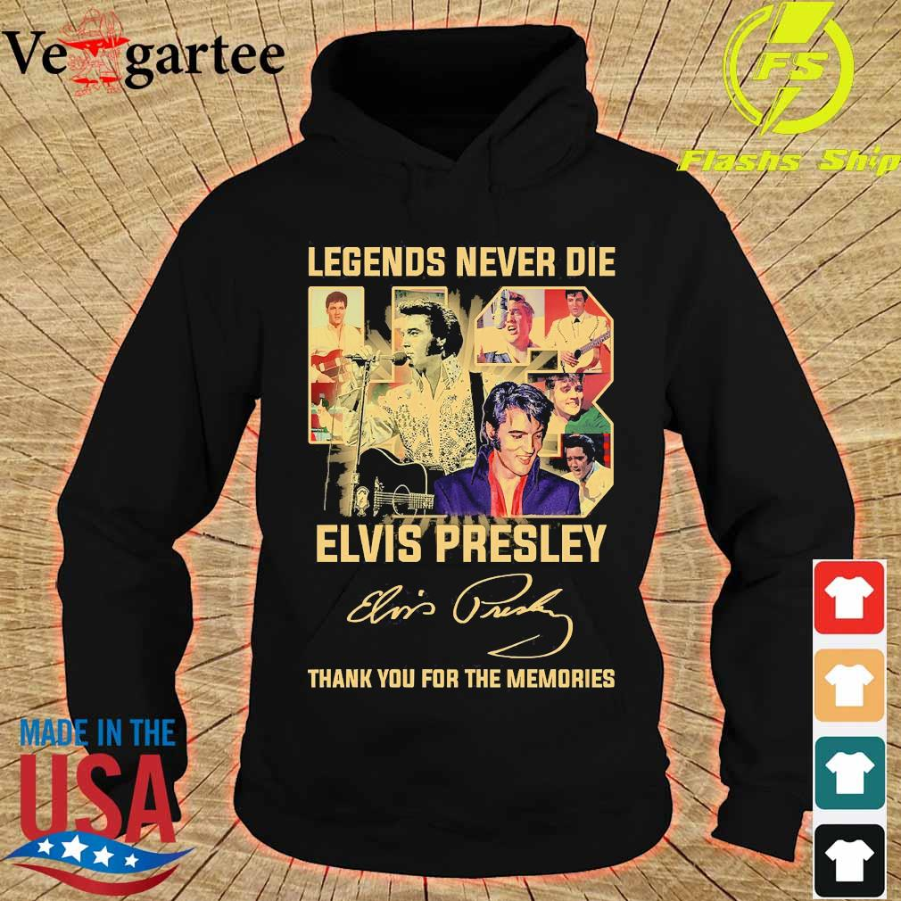 Legends never die 43 years Elvis Presley thank You for the memories signature s hoodie
